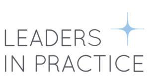 Leaders in Practice Awards